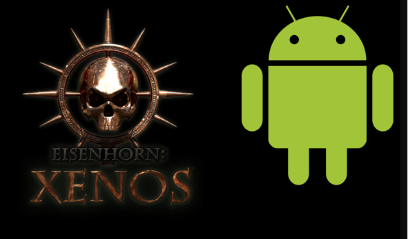 It's Official: Eisenhorn: Xenos is Now also Available on Android!
